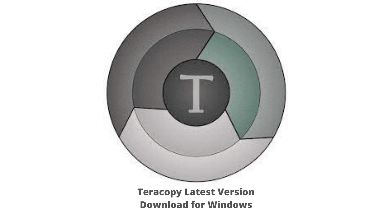Teracopy Latest Version Download for Windows