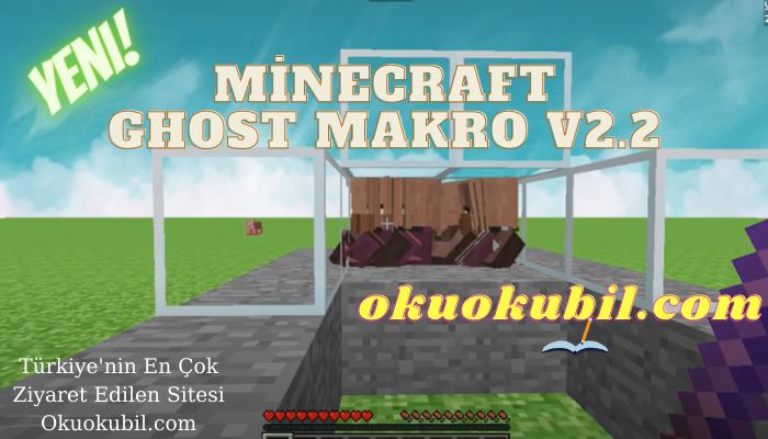 Minecraft Ghost Makro v2.2 Reach, Clicker Hilesi İndir 2021