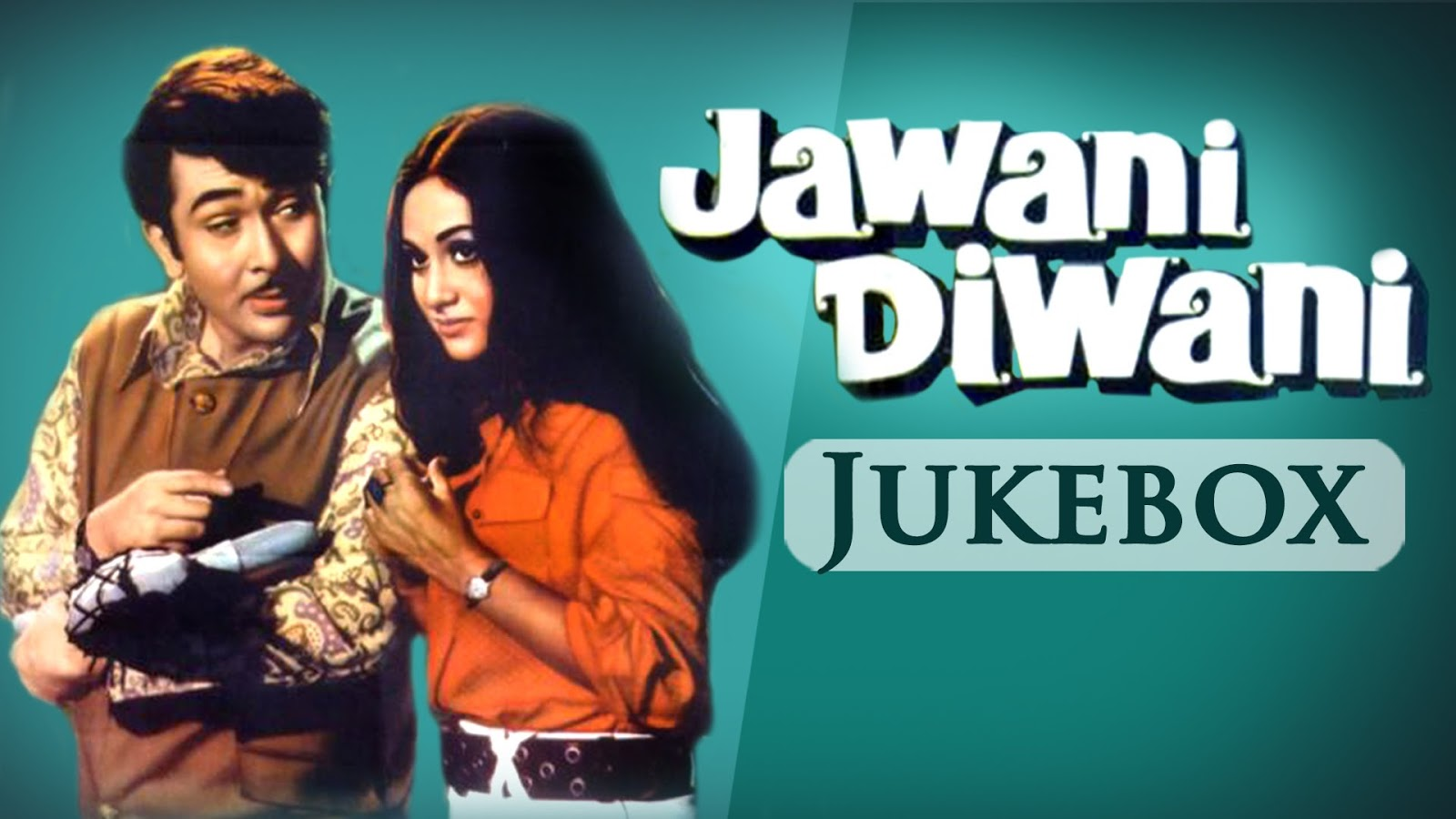 Hindi Film Jawani Diwani 1972