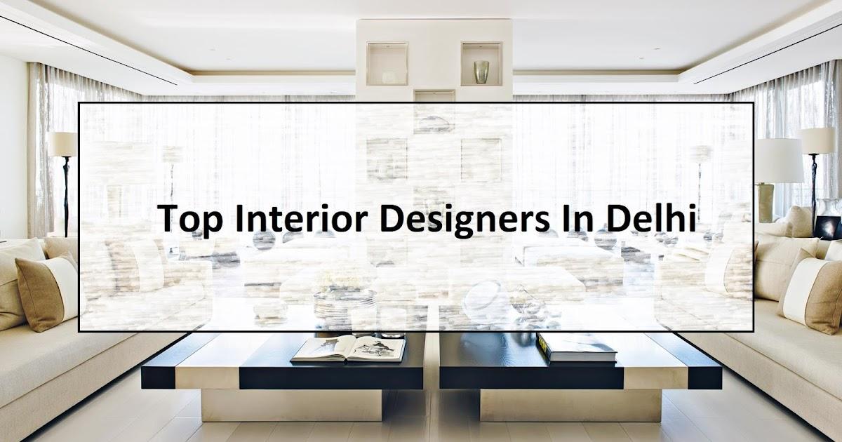 top interior designer in delhi best interior designers new delhi