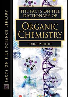 Dictionary of Organic Chemistry by John Daintith