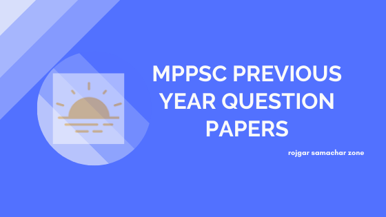 mppsc previous year papers