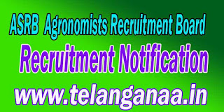 ASRB Agronomists Recruitment Board Recruitment Notification