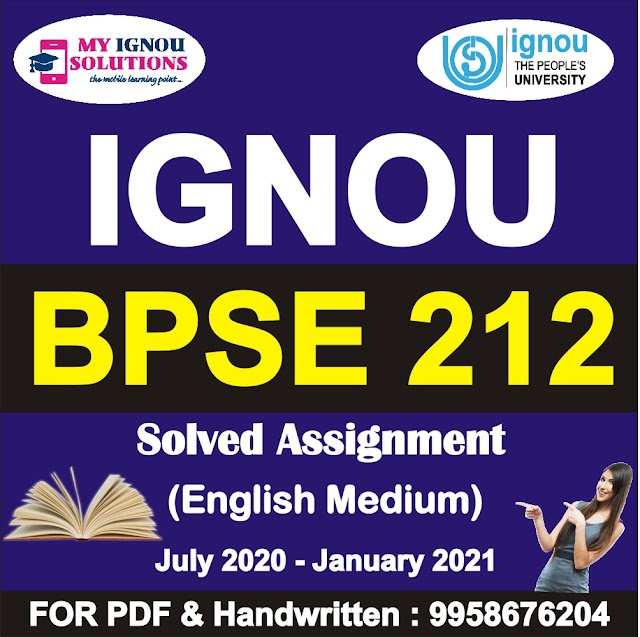 BPSE 212 Solved Assignment 2020-21