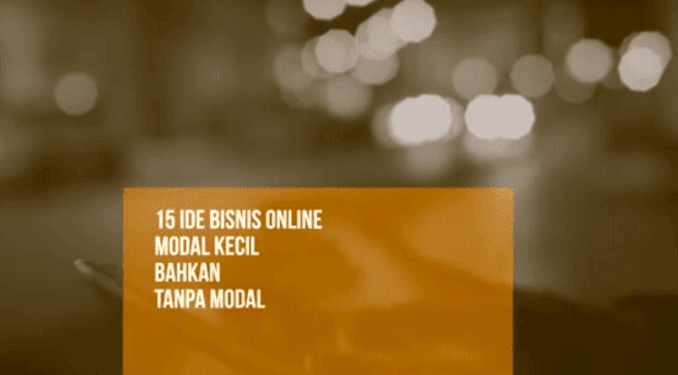 15 Ide Bisnis Online Modal Kecil Bahkan Tanpa Modal