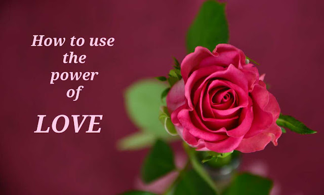 How-to-use-the-power-of-love