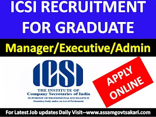 ICSI Recruitment 2019: Administrator/ Manager/Executive [Apply Online]