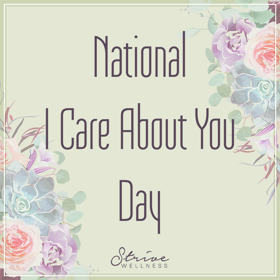​National I Care About You Day Wishes