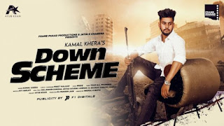 Down Scheme Lyrics Kamal Khera