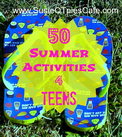 Summer Activities for Teens 5 Ideas for Planning Summer