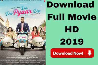 de de pyar de Full Movie Download 2019