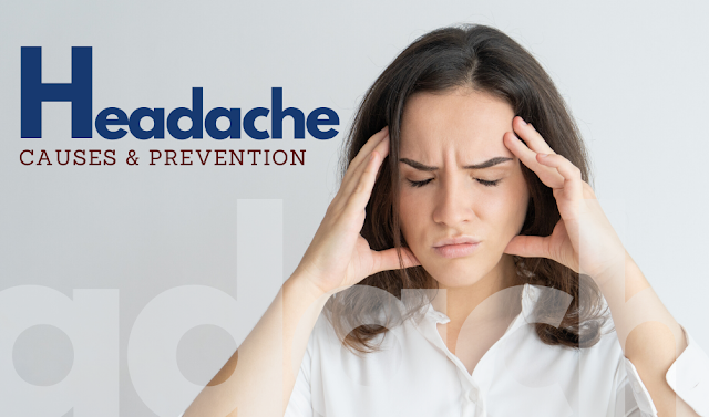 Headache: Causes and Prevention