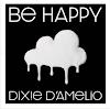 DIXIE D'AMELIO - Be Happy [Letra, Traducción, Español]