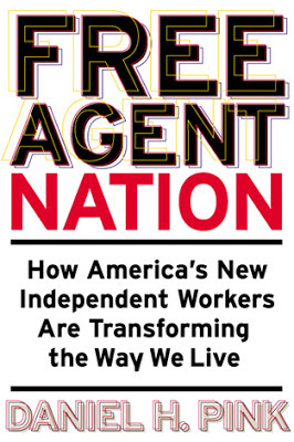 Daniel Pink: Free Agent Nation