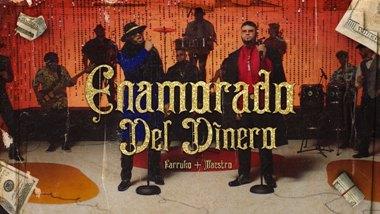 Enamorado del Dinero Lyrics - Farruko & Maestro