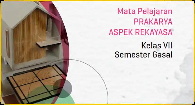 Modul PJJ Prakarya Aspek Rekayasa SMP Kelas VII Semester Ganjil