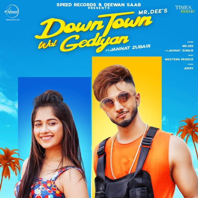 Jannat Zubair's New Music Video Down Town Wal Gediyan
