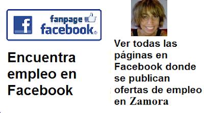 Páginas en Facebook  Zamora, Castilla León, en donde se publican ofertas de empleo
