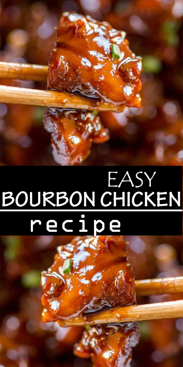 EASY BOURBON CHICKEN #EASY #BOURBON #CHICKEN #EASYBOURBONCHICKEN