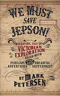 We Must Save Jepson! - an uproarious adventure by Mark Petersen