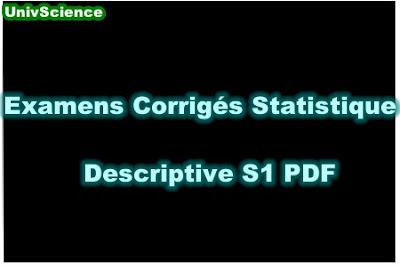 Examens Corrigés Statistique Descriptive S1 PDF.