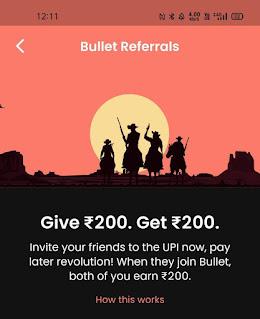 Bullet UPI, Bullet Pay Later App, Bullet UPI App Refer Earn, Bullet UPI Referral Code, Bullet UPI Free ₹200