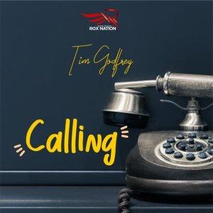 Tim Godfrey – Calling Lyrics