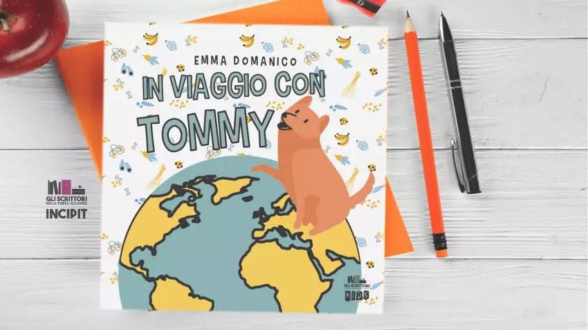 In viaggio con Tommy, di Emma Domanico: incipit