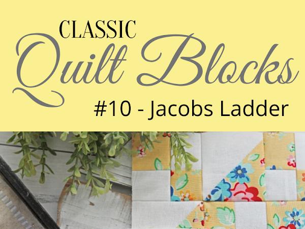 """{Classic Quilt Blocks}  Jacobs Ladder - A Fun Mini Quilt To Sew! <img src=""""https://pic.sopili.net/pub/emoji/twitter/2/72x72/2702.png"""" width=20 height=20>"""