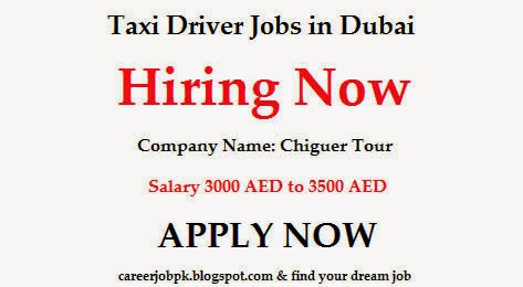Taxi Driver Urgent Required for Dubai 2016