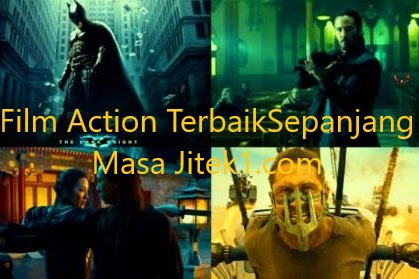 12 Film Action Terbaik Paling Disukai Sepanjang Dunia Film
