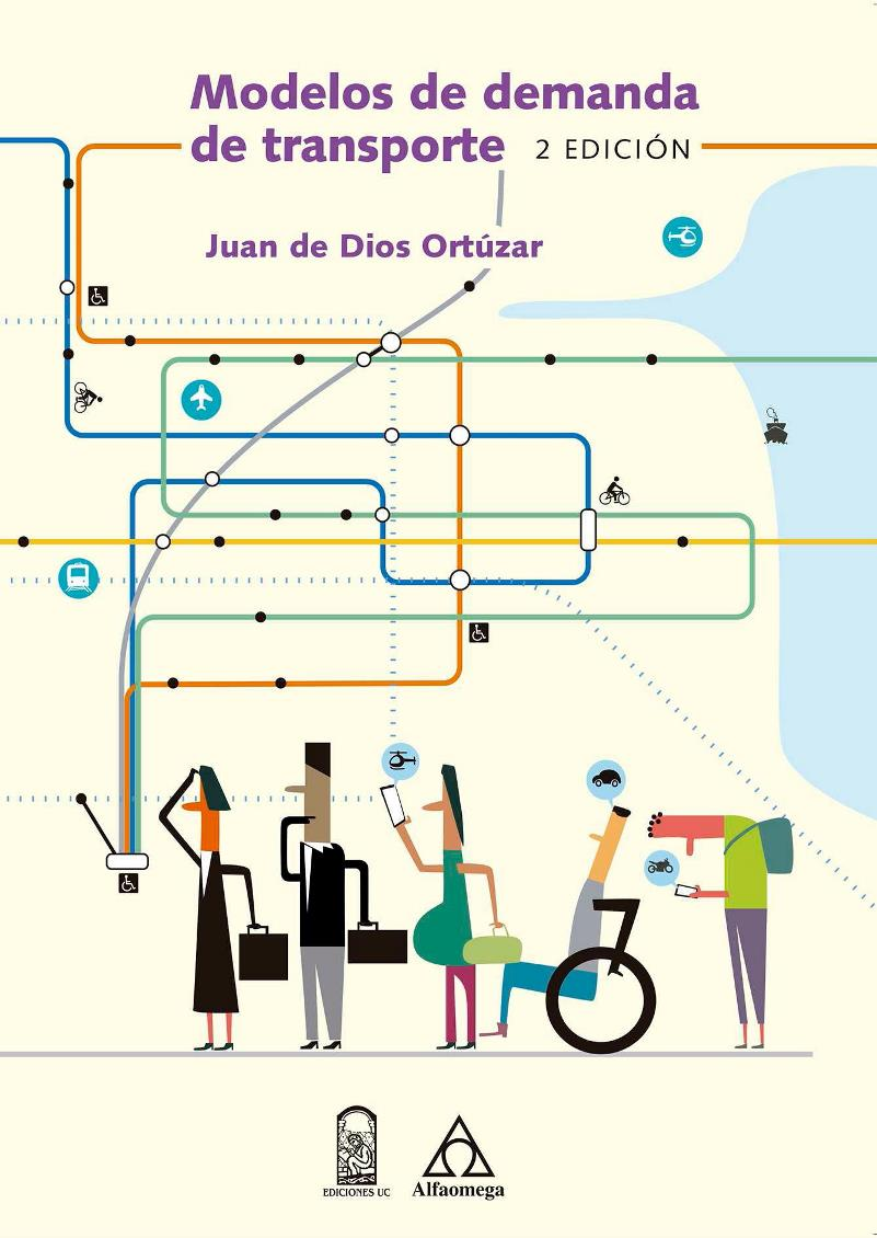 Modelos de demanda de transporte, 2da Edición – Juan de Dios Ortúzar