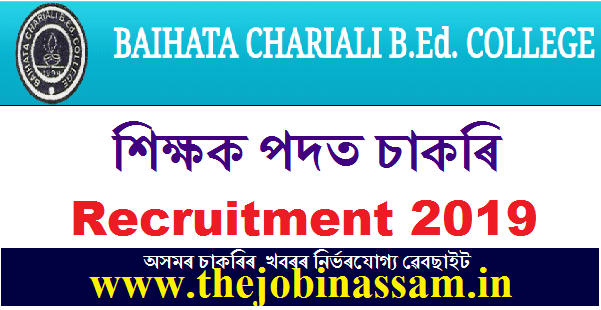 Baihata Chariali B.Ed. College Recruitment 2019 Lecturer in Mathematics