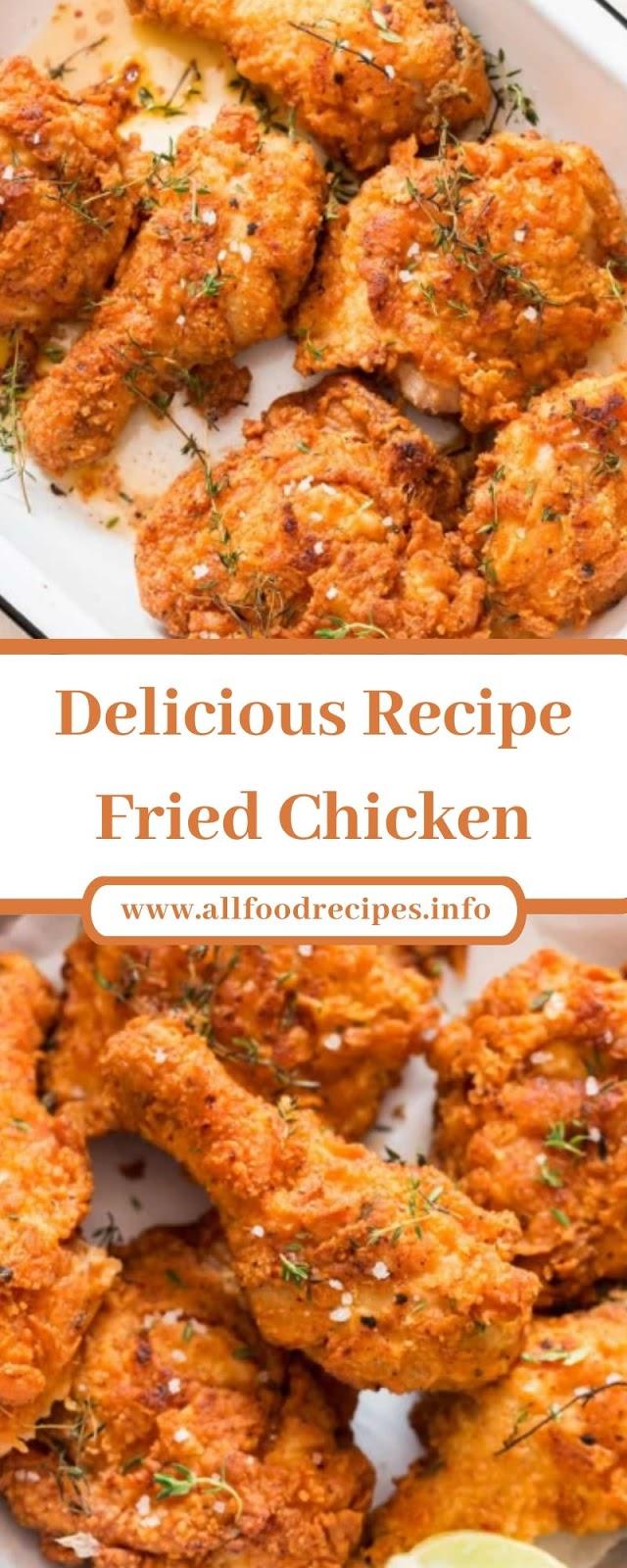 Delicious Recipe Fried Chicken