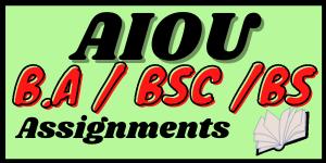 Aiou FA Fsc B.A Bsc B.com assignments in pdf   Learning ki dunya