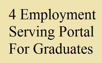 4 Employment Serving Portal For Graduates