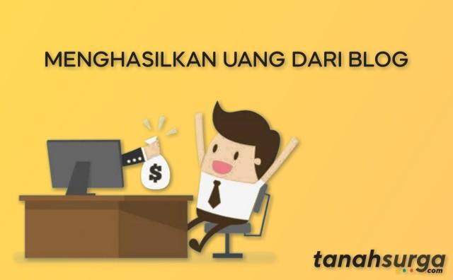 Cara membuat blog yang bisa menghasilkan uang