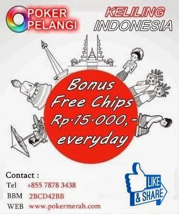 Free Chips Pelangi Group Pokerpelangi Com Keliling Indonesia Free Chips Rp 15 000