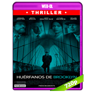 Huérfanos de Brooklyn (2019) WEB-DL 720p Latino