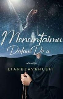 Chapter 37 : Mencintaimu Dalam Doa