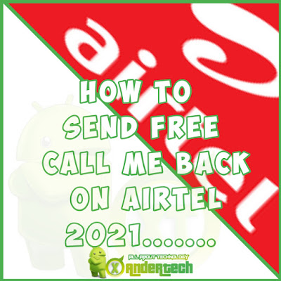 Get Free Airtel Call Me Back Code For You 2021