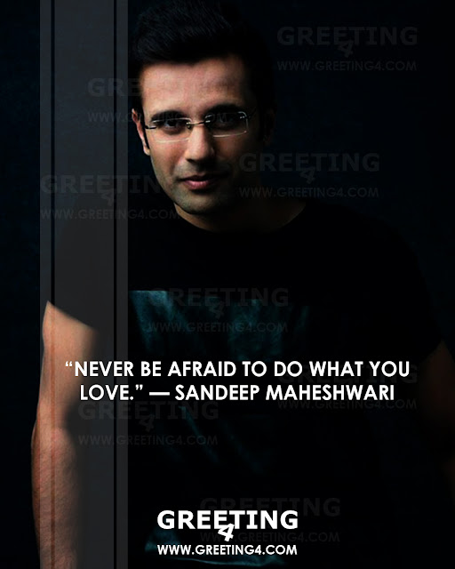 Best Sandeep Maheshwari Quotes