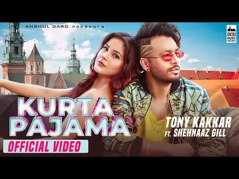 Kurta Pajama Lyrics - Tony Kakkar