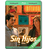 SIN HIJOS (2020) WEB-DL 1080P HD MKV ESPAÑOL LATINO