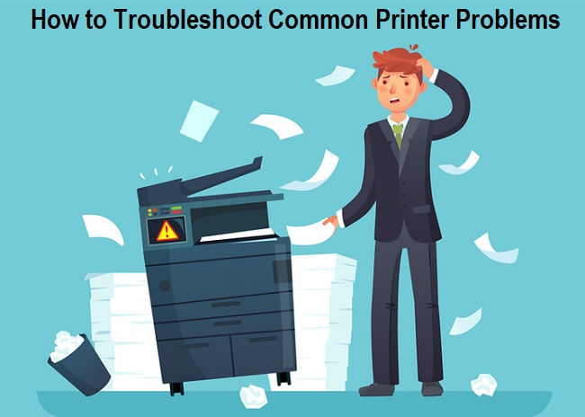 How to Troubleshoot Common Printer Problems