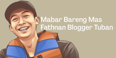 Mabar Bareng Fathnan, Blogger Tuban Jawa Timur