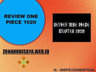 Review One Piece 1020 Bahasa Indonesia