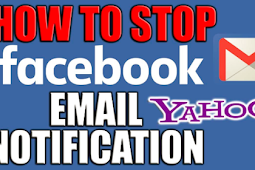 How to Stop Getting Email Notifications From Facebook 2019