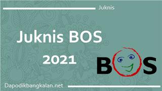 Juknis BOS Reguler 2021/2022 pdf Dalam PERMENDIKBUD NO 6 Tahun 2021