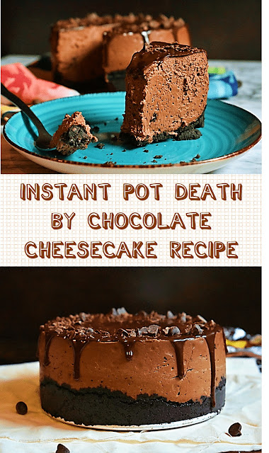 Instant Pot Death by Chocolate Cheesecake